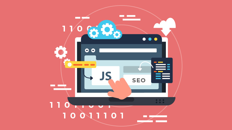 JavaScript SEO: The Things You Need to Know